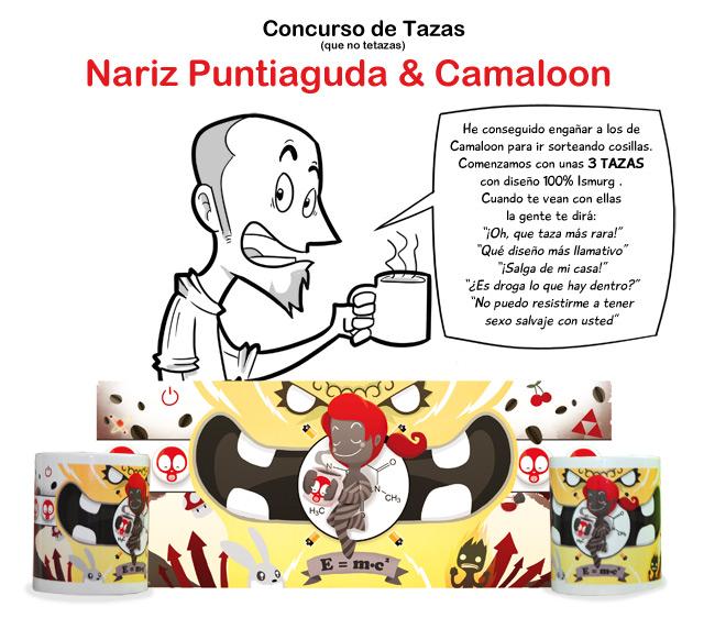 Concurso tazas Camaloon y Nariz Puntiaguda