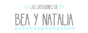 LAS CREACIONES DE BEA Y NATALIA