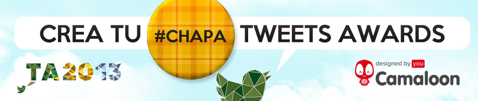 Crea tu chapa tweets awards!